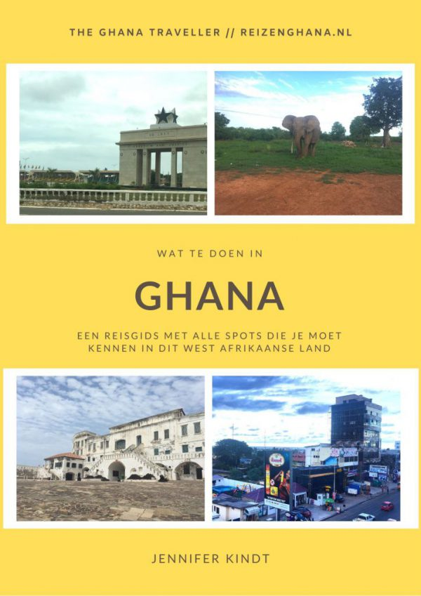 Wat te doen in Ghana Nederlandse reisgids
